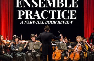The Ensemble Practice: A Narwhal Book Review